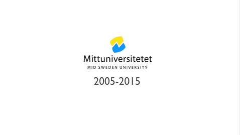 Thumbnail for entry Mittuniversitetet 10 år