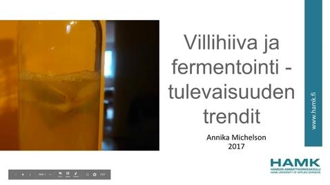 Thumbnail for entry Villihiiva ja fermentointi - tulevaisuuden trendit