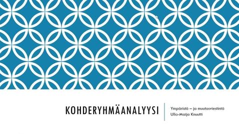 Thumbnail for entry Kohderyhmäanalyysi