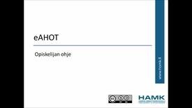 Thumbnail for entry Opiskelijan Pakki-ohjeet: AHOT