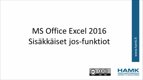 Thumbnail for entry Excel 2016: sisäkkäiset jos-funktiot