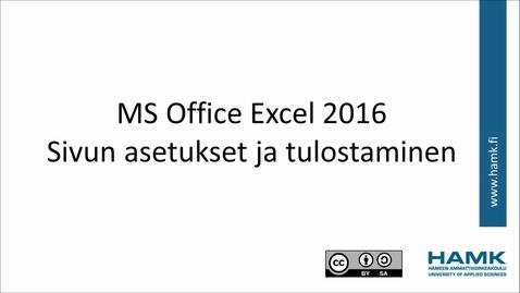 Thumbnail for entry Excel 2016: sivun asetukset ja tulostus