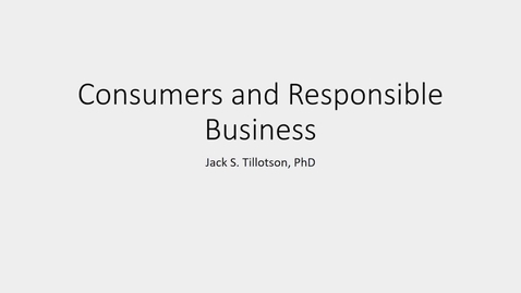 Thumbnail for entry Jack Tillotson - Consumers and responsible business