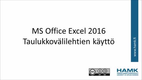 Thumbnail for entry Excel 2016: taulukkovälilehtien käyttö