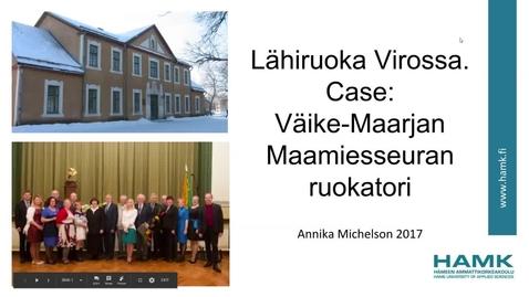 Thumbnail for entry Lähiruoka Virossa. Case: Väike-Maarjan Maamiesseura