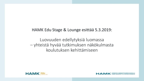 Thumbnail for entry HAMK EDU Stage 5.3.2019