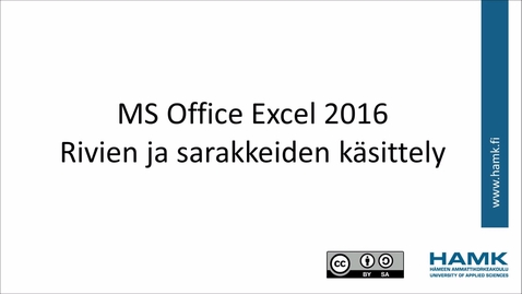 Thumbnail for entry Excel 2016 -  rivien ja sarakkeiden käsittely