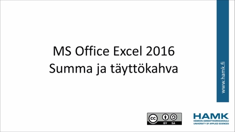 Thumbnail for entry Excel 2016: summa ja täyttökahva