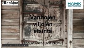 Thumbnail for entry Vanhojen viljojen etsintä