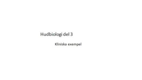 Miniatyr för inlägg T8 Hud - Hud-biologi 3 TE ht11.mp4