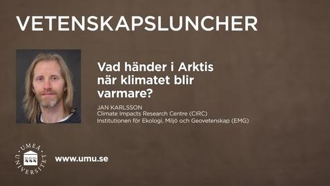Miniatyr för inlägg Vetenskapsluncher Jan Karlsson 4 februari 2016