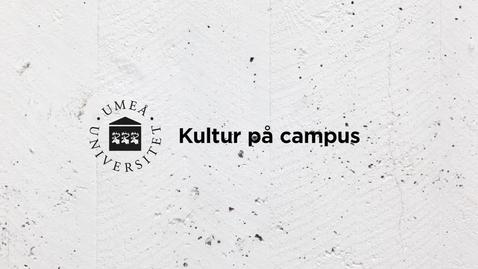 Miniatyr för inlägg Olof Wretling och Jakob Nyström - Kultur på campus