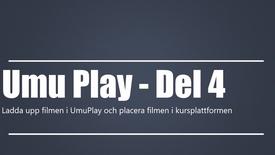 Miniatyr för inlägg UmuPlay - Del 4