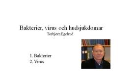 Miniatyr för inlägg T8 Hud - Bakterier och Hud-sjd TE 2012.mp4