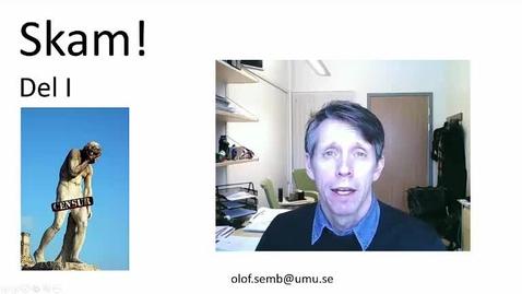 Miniatyr för inlägg T8 PU - Skam 1 Affektterori repetition - Olof Semb 2016  9 min