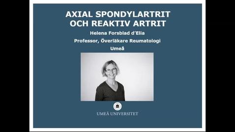 Miniatyr för inlägg Axial spondylartrit och reaktiv artrit Helena Forsblad dElia