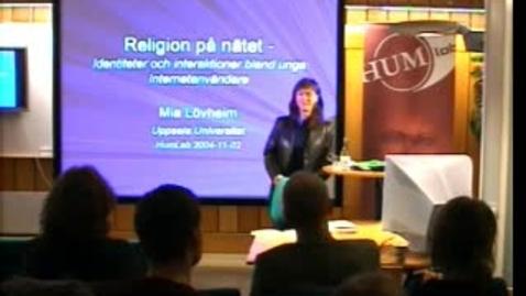 """Miniatyr för inlägg 041102 Lövheim: """"Religion på nätet: Identiteter och interaktioner bland unga internetanvändare"""""""
