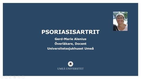 Miniatyr för inlägg Psoriasisartrit Gerd-Marie Alenius