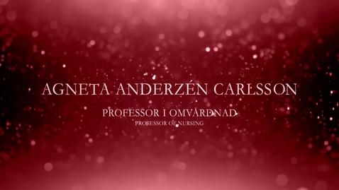 Thumbnail for entry Agneta Anderzén Carlsson, professor i omvårdnad