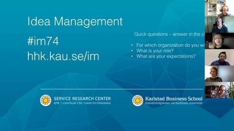 Thumbnail for entry Webinar - Course introduction, Idea Management #im74