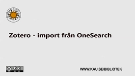 Thumbnail for entry Zotero - import från Onesearch