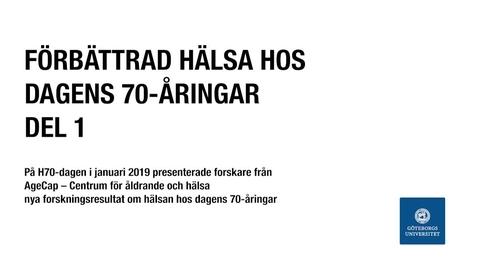Miniatyr för inlägg Förbättrad hälsa hos dagens 70-åringar. Del 1.