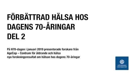 Miniatyr för inlägg Förbättrad hälsa hos dagens 70-åringar. Del 2.