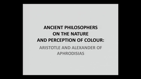 Miniatyr för inlägg Ancient philosophers on the nature and perception of colour - Aristotle and Alexander of Aphrodisias.