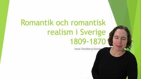 Romantik och romantisk realism i Sverige 1809-1870