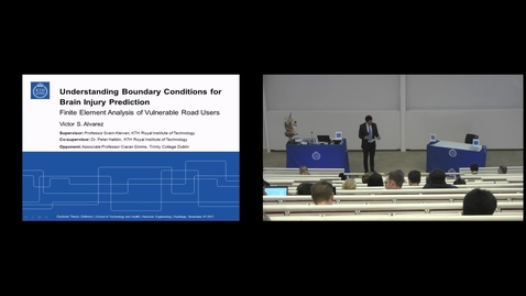 "Thumbnail for entry Victor Strömbäck Alvarez PhD Defense at STH/KTH - 171106: ""Understanding Boundary Conditions for Brain Injury Prediction - Finite Element Analysis of Vulnerable Road Users"""
