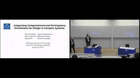 "Thumbnail for entry Jayanth Raghothama PhD Defense at STH/KTH - 170825: ""Integrating Computational and Participatory Simulations for Design in Complex Systems"""