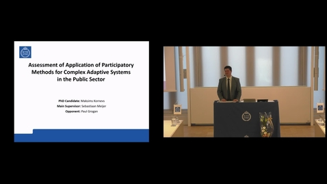 "Thumbnail for entry Maksims Kornevs PhD Defense at CBH/KTH - 190226: ""Assessment of Application of Participatory Methods for Complex Adaptive Systems in the Public Sector"""