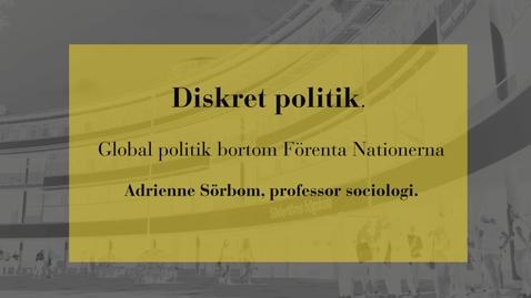 Miniatyr för inlägg Diskret politik - global politik bortom Förenta Nationerna