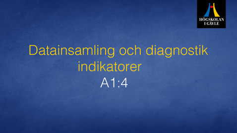 Thumbnail for entry Datainsamling och diagnostik - Modul A1:4