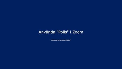 Thumbnail for entry Zoom - Att använda funktionen Polls