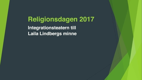 Thumbnail for entry Religionsdagen 2017 - Integrationsteatern