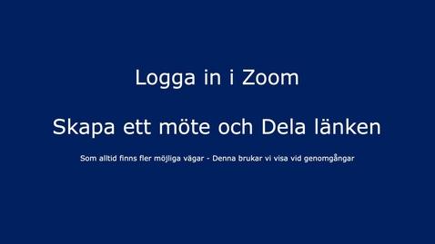 Thumbnail for entry Zoom-klienten - Logga in & skapa möteslänk