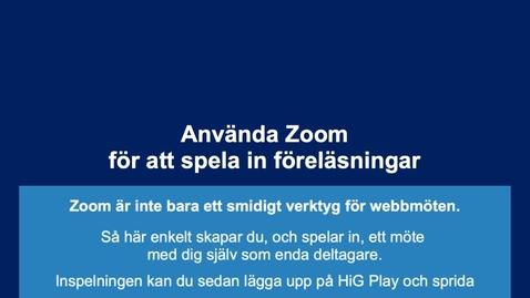 Thumbnail for entry Spela in föreläsning  med Zoom