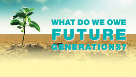 Thumbnail for entry What Do We Owe Future Generations? - Open seminar with Prof. J.D. Ph.D. Neil H Buchanan, George Washington University, USA - 11 april 2019