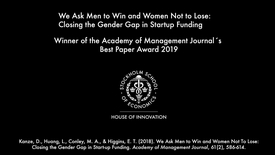 Thumbnail for entry HOI - We Ask Men to Win and Women Not to Lose:  Closing the Gender Gap in Startup Funding