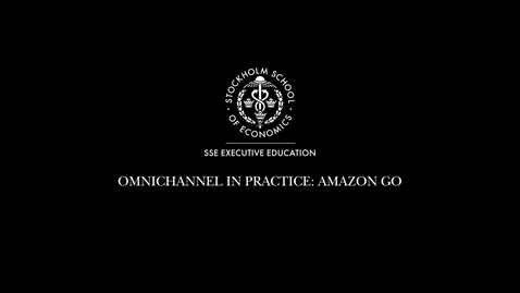 Thumbnail for entry Omnichannel case Amazon Go