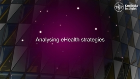 Thumbnail for entry eHealth Analysing eHealth strategies