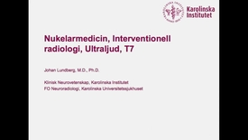 Thumbnail for entry Nuklearmedicin, Endovaskulär intervention och Ultraljud - T7
