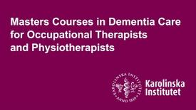 Thumbnail for entry Magisterutbildning i demensvård för arbetsterapeuter och fysioterapeuter