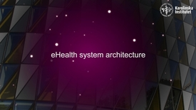 Thumbnail for entry eHealth systems architecture