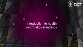 Thumbnail for entry eHealth Introduction to helath informatics standards