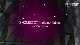 Thumbnail for entry eHealth SNOMED CT implementation in Malaysia