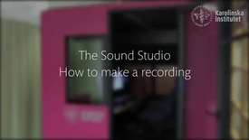 Thumbnail for entry The Sound Studio - How to make a recording