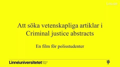 Miniatyrbild för inlägg Att söka vetenskapliga artiklar i Criminal Justice Abstracts