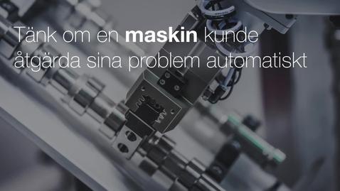 Miniatyrbild för inlägg Tänk om en maskin kunde åtgärda sina problem automatiskt